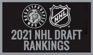 2021 NHL Draft Rankings