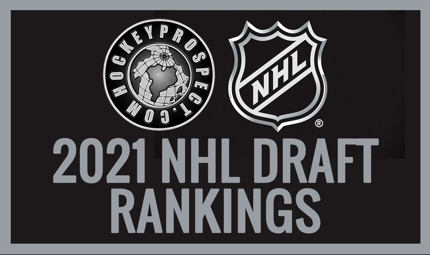 2021 NHL Draft Rankings